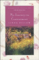 My Journey to Contentment: A Companion Journal to Calm My Anxious Heart