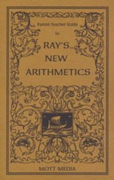 Ray's New Arithmetics-Parent Teacher Guide
