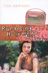 Romancing Hollywood Nobody, Hollywood Nobody Series #3