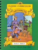 Ray's Classic Curriculum Arithmetic, Series 1, Book 4