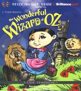 Wonderful Wizard of Oz, The: A Radio Dramatization on CD