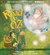 #5: The Road to Oz: A Radio Dramatization on CD