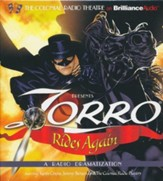 Zorro Rides Again: A Radio Dramatization on CD