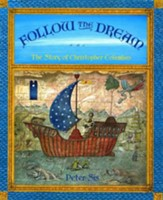 Follow the Dream; The Story of Christopher Columbus
