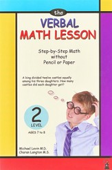 The Verbal Math Lesson: Step-by-Step Math without Pencil or Paper, Level 2, Ages 7 to 8
