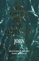 John: The College Press NIV Commentary