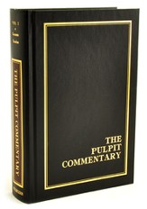 The Pulpit Commentary, Volume 1: Genesis, Exodus