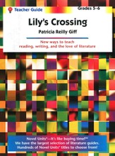 Lily's Crossing, Novel Units Teacher's Guide, Grades 5-6