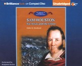 Sam Houston - Unabridged Audiobook on CD