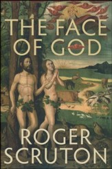 The Face of God: The Gifford Lectures, 2010