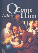 O Come Let Us Adore Him Christmas Cards, Pack of 5