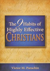 Nine Habits of Highly Effective Christians, soft cover
