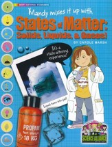 Mandy Mixes it up with States of Matter: Solids, Liquids, and Gases