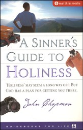 The Sinner's Guide To Holiness