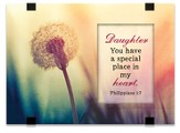 Daughter, You Have A Special Place In My Heart, Tabletop Plaque