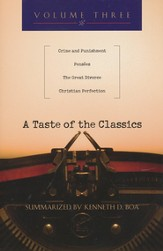 A Taste of the Classics, Volume 3: Crime and Punishment, Pensées, The Great Divorce, Christian Perfection