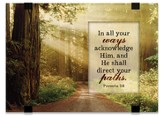 In All Your Ways Acknowledge Him, Tabletop Plaque