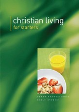 Christian Living For Starters