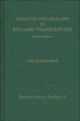 Ugaritic Vocabulary in Syllabic Transcription,  Revised Edition