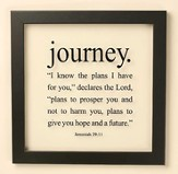 Journey, Jeremiah 29 11 Framed Art