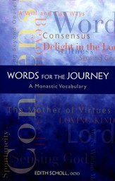 Words for the Journey: A Monastic Vocabulary