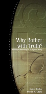 Why Bother With Truth?