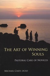 The Art of Winning Souls: Pastoral Care of Novices
