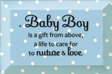 Baby Boy, is a Gift From Above Plaque