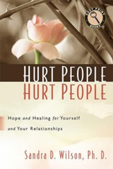 Hurt People Hurt People: Hope and Healing for Yourself and Your Relationships, Large Print Edition