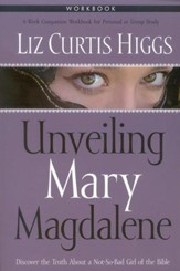 Unveiling Mary Magdalene Workbook