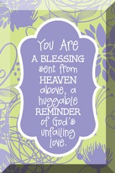 You Are A Blessing Sent From Heaven, Glass Plaque