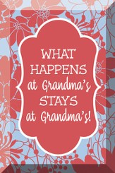 What Happens At Grandma's, Stays At Grandma's, Glass Plaque