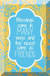 Blessings Come In Many Ways, Glass Plaque