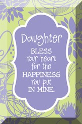 Daughter, Bless Your Heart, Glass Plaque