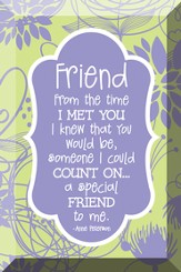 Friend, From the Time I Met You, Glass Plaque