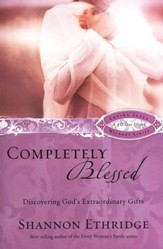 Completely Blessed: Discovering God's Extraordinary Gifts (slightly imperfect)