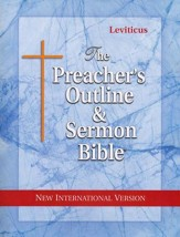 Preacher's Outline & Sermon Bible: NIV, Leviticus