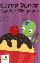 Seedling and Sprout: Super Duper Sundae Sleepover