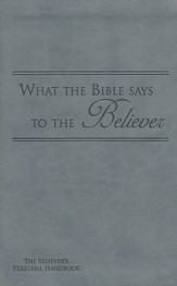 What the Bible Says to the Believer - Imitation Leather, Grey - Slightly Imperfect