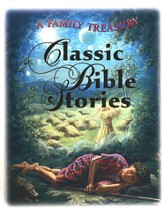 Classic Bible Stories: A Family Treasury