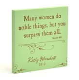 Personalized, Many Women Do Noble Things Square Plaque, Green