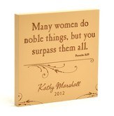 Personalized, Many Women Do Noble Things Square Plaque, Brown