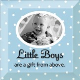 Little Boys are a Gift From God Photo Frame