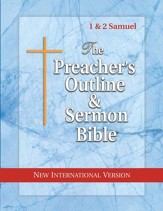 1 & 2 Samuel [The Preacher's Outline & Sermon Bible, NIV]