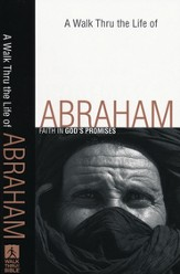 A Walk Thru the Life of Abraham: Faith in God's Promises - Slightly Imperfect