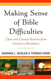 Making Sense of Bible Difficulties: Clear and Concise Answers from Genesis to Revelation - Slightly Imperfect
