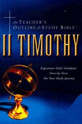 Teacher's Outline & Study Bible: 2 Timothy