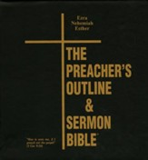 Preachers Outline & Sermon Bible KJV Deluxe Ezra, Nehemiah, & Esther