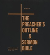 Preachers Outline & Sermon Bible KJV Deluxe Isaiah Volume #1