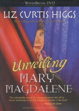 Unveiling Mary Magdalene, DVD Edition